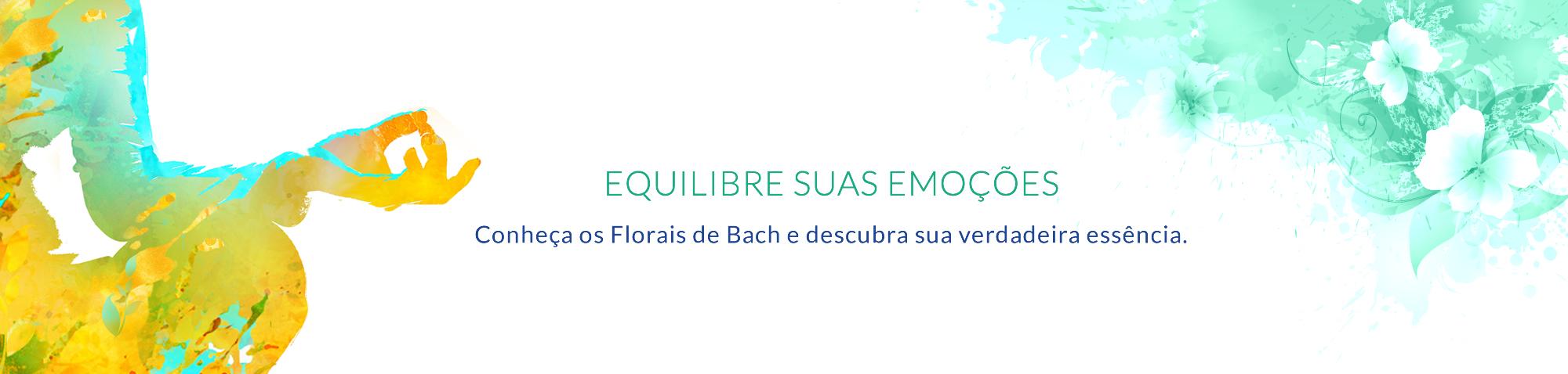 Conheça os Florais de Bach